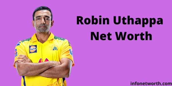 Robin Uthappa Net Worth - IPL Salary | Cars | Lifestyle | Endorsement Fee