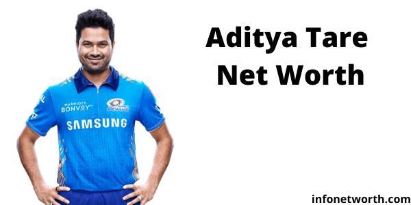 Aditya Tare Net Worth- IPL Salary, Career & ICC Rankings