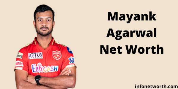Mayank Agarwal Net Worth- IPL Salary, Career & ICC Rankings