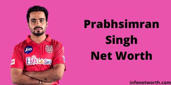 Prabhsimran Singh Net Worth- IPL Salary, Career & ICC Rankings
