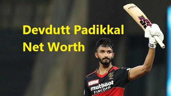 Devdutt Padikkal Net Worth