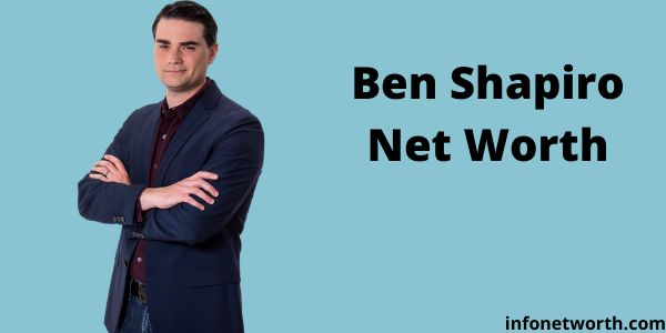 Ben Shapiro Net Worth
