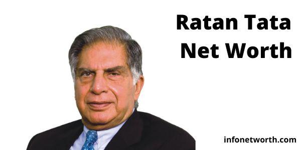 Ratan Tata Net Worth- tata companies turnover lifestyle and more