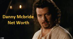 Danny Mcbride Net Worth
