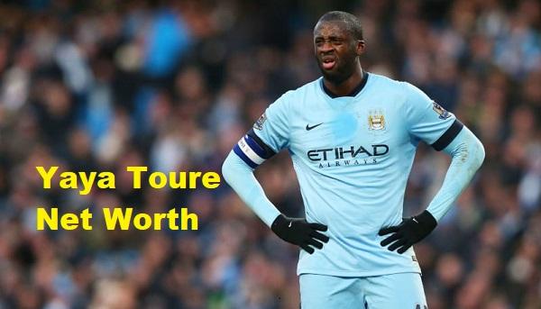 Yaya Toure Net Worth