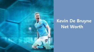 Kevin De Bruyne Net Worth